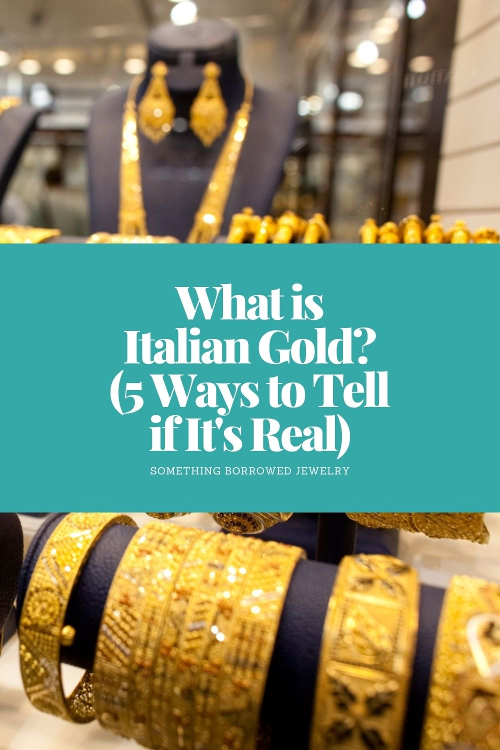 What is Italian Gold (5 Ways to Tell if It's Real) pin